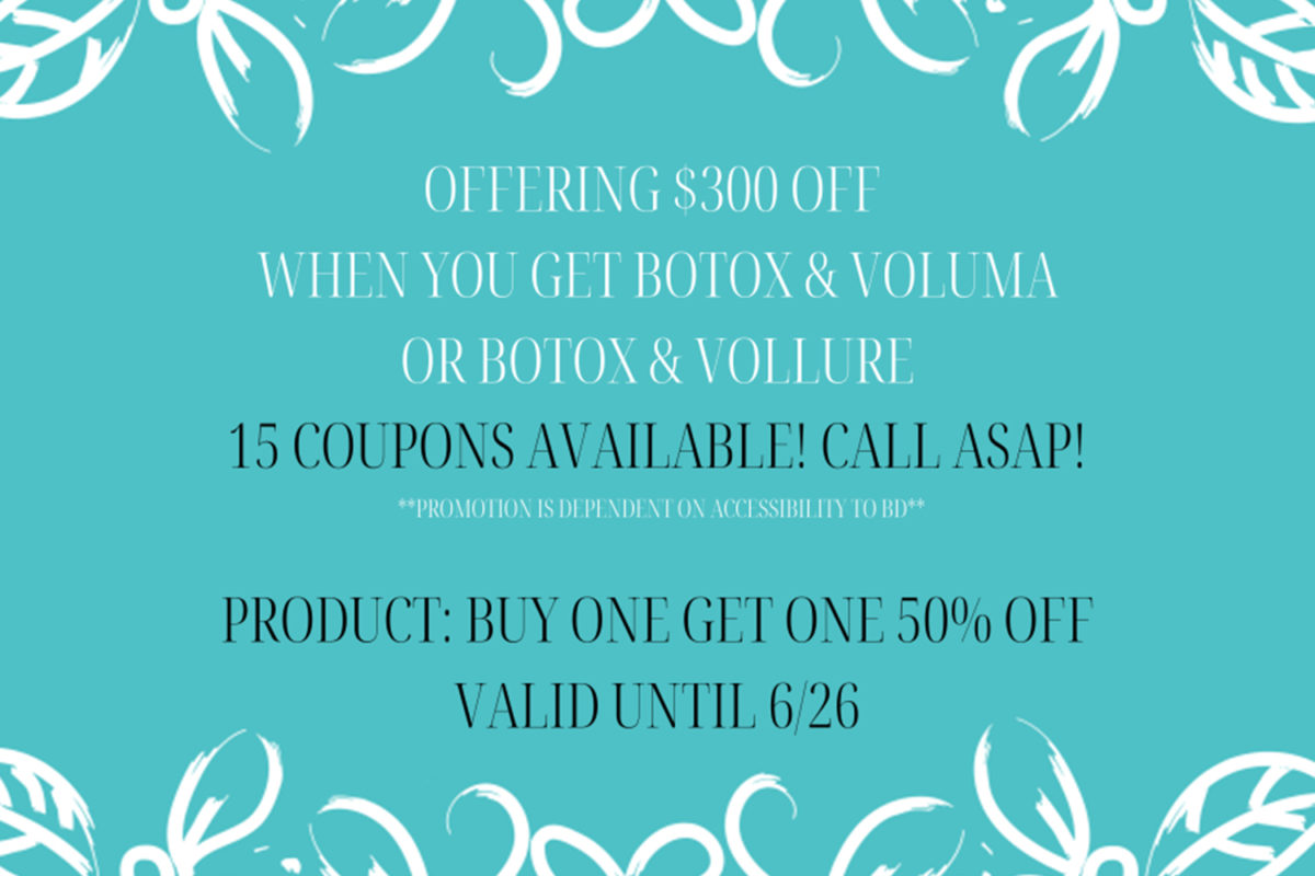 Get $300 Off When You Get Botox & Voluma or Vollure